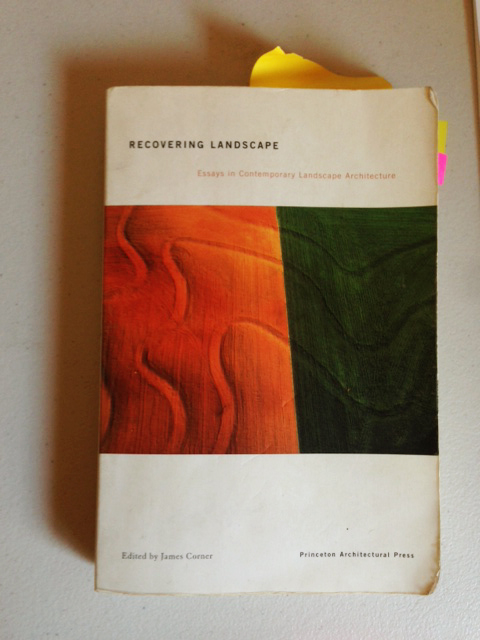 james corner recovering landscape essays in contemporary landscape architecture